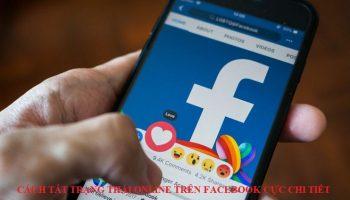 Cách tắt trạng thái online trên facebook cực chi tiết